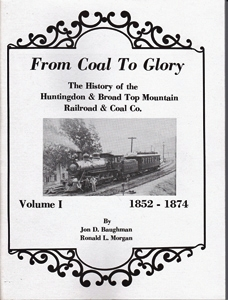 From Coal to Glory Vol I by Jon D. Baughman and Ron Morgan