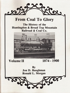 From Coal to Glory Vol II by Jon D. Baughman and Ron Morgan