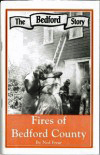 Fires of Bedford County by Ned Frear