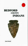 Bedford County Indians by James Hostetler