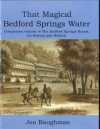 That Magical Bedford Springs Water by Jon Baughman