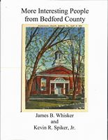 More Interesting People from Bedford by Vaughn E. Whisker